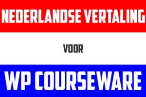 Download gratis de Nederlandse vertaling voor WP Courseware